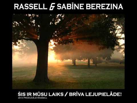 Rassell & Sabīne Berezina - Šis ir mūsu laiks