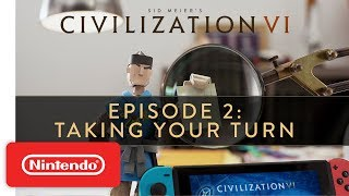Civilization VI: How to Take a Turn - Gameplay Trailer - Nintendo Switch