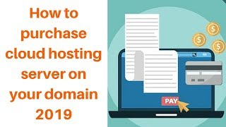 How to purchase cloud hosting server on your domain 2019