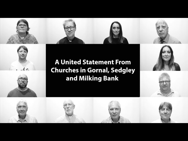 A United Statement From The Churches in Gornal, Sedgley and Milking Bank