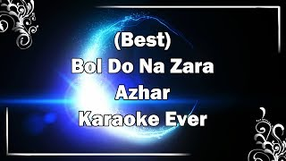 Bol Do Na Zara Karaoke with Lyrics + MP3 Download | Armaan Malik | Azhar | Fire Universal