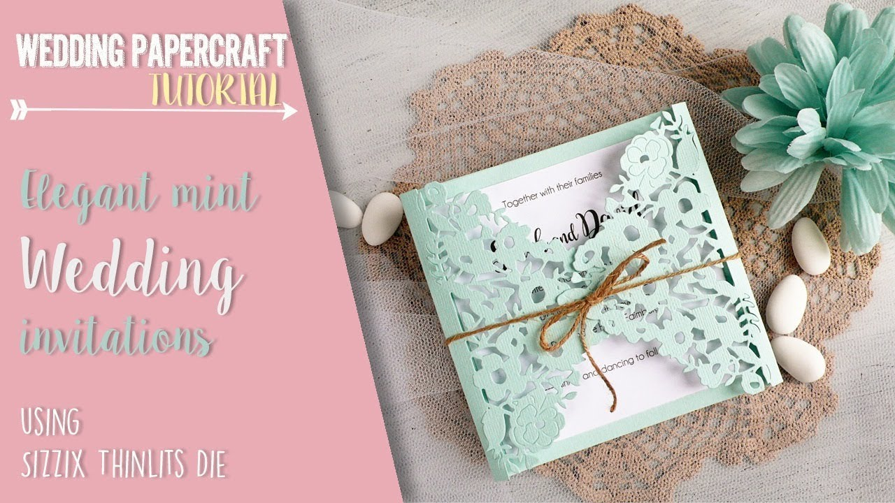 DIY Elegant mint Wedding invitations using Sizzix die - YouTube