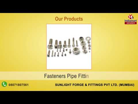 Industrial Metal Products by Sunlight Forge And Fittings Pvt Ltd., Mumbai