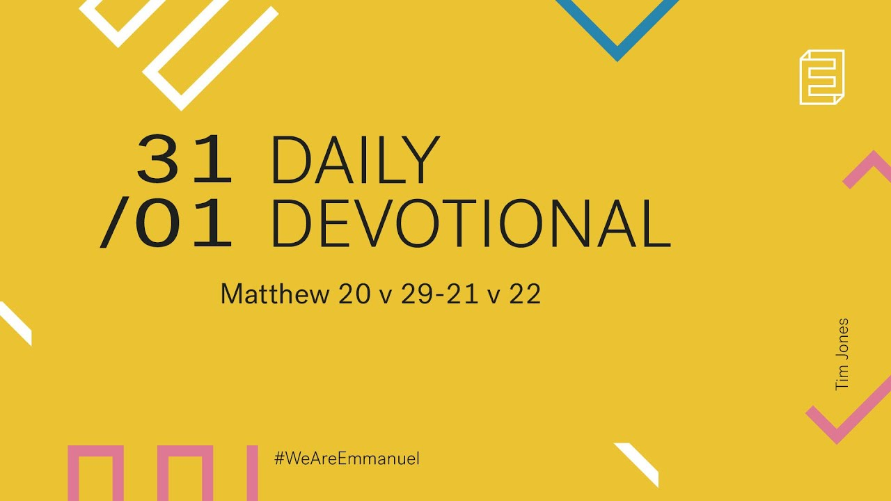 Daily Devotion with Tim Jones // Matthew 20:29-21:22 Cover Image