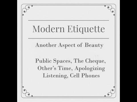 Modern Etiquette - Easy & Effective Tips, #2