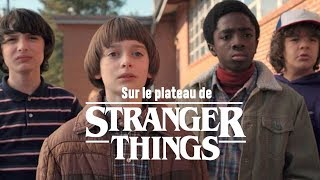 Sur le tournage de Stranger Things [Documentaire]