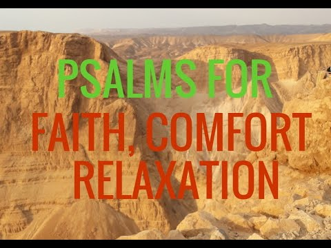 Psalms for Faith, Strength, Comfort. Relaxation