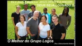 Grupo Logos - As Melhores Canções de Louvor