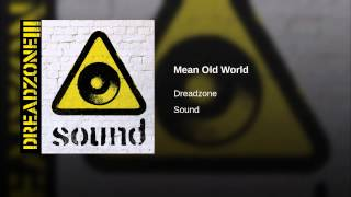 Mean Old World