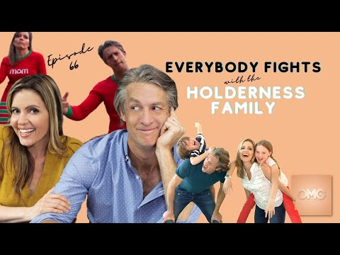 EP66: 'Everybody Fights' with the Holderness Family
