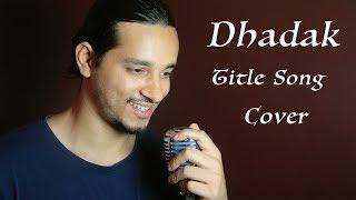 Dhadak Title Song (Unplugged) | Dhadak | Ajay Gogavale & Shreya Ghoshal | Cover By Raga