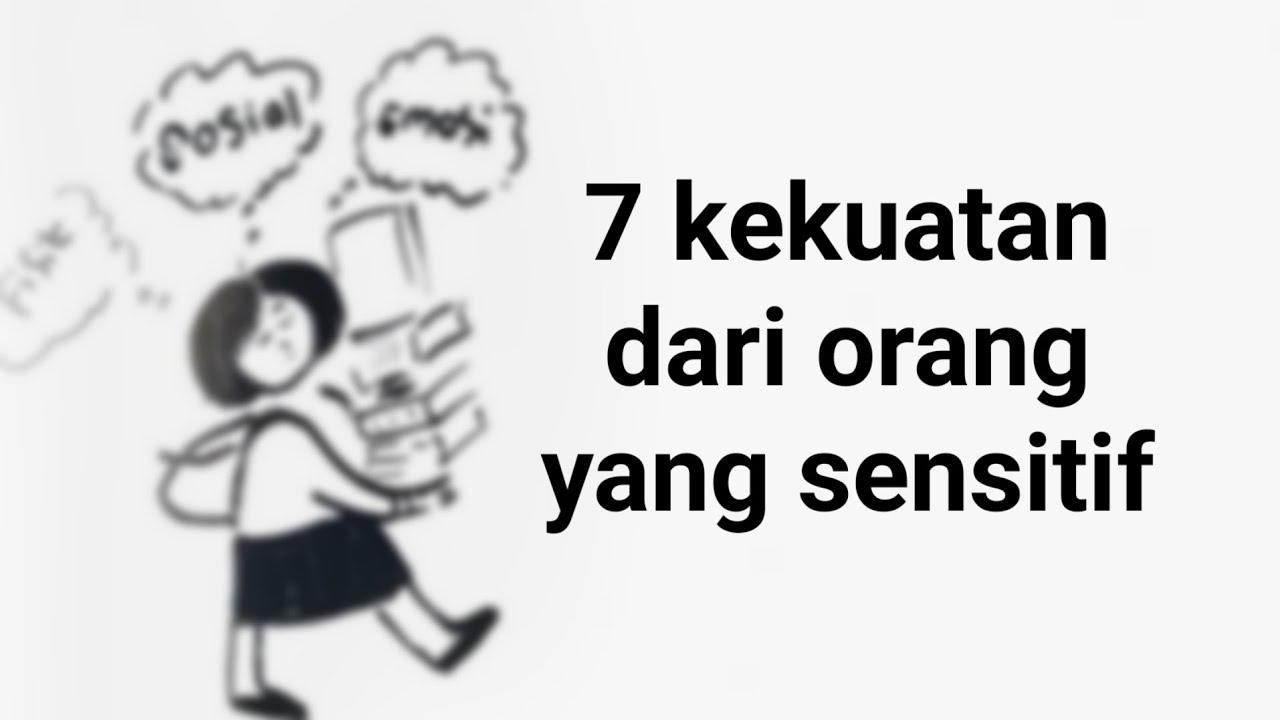 7 kekuatan orang yang sangat sensitif