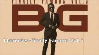 Memories-Big Sean Finally Famous Vol. 3