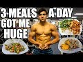How I Got Huge Eating 3 Meals A Day | Full Day Of Eating