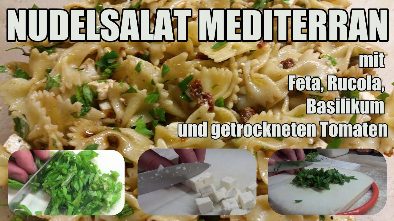Nudelsalat Mediterran Lecker Salat Rezepte Mit Schafskäse Youtube