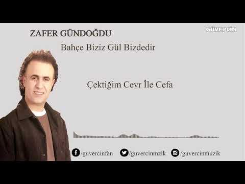 Zafer Gündoğdu - Çektiğim Cevr İle Cefa [Official Audio Güvercin Müzik ©]