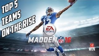 Madden 16 Top 5 Up And Coming Teams