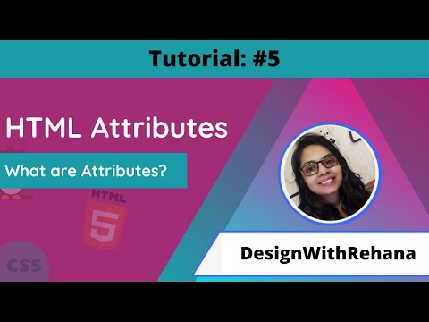 HTML Attributes | What Are HTML Attributes | Web Designing | Tutorials #5