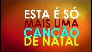 Esta é só mais uma canção de Natal - (música infantil) - Marcelo Serralva