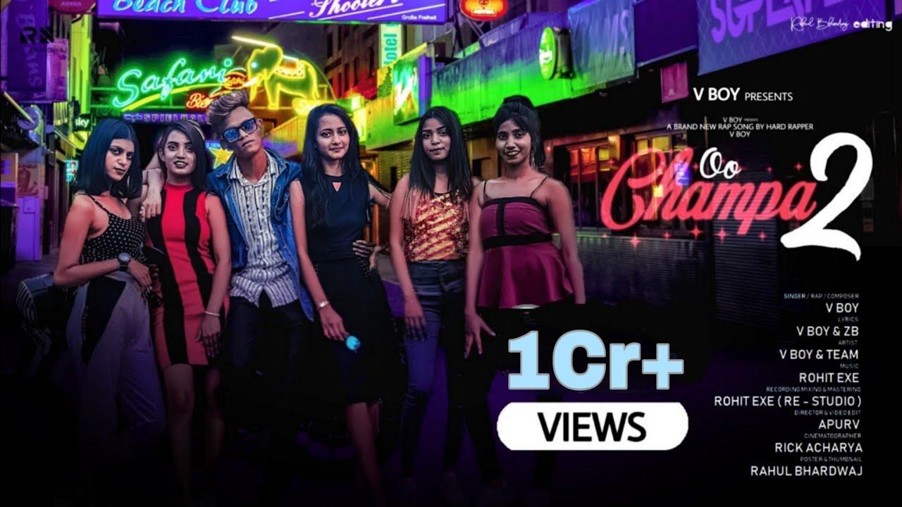 Oo Champa 2 - V BoY   Rap Song 2021   Official Music Video   Kolkata New Rap Song   Nach Oo Champa