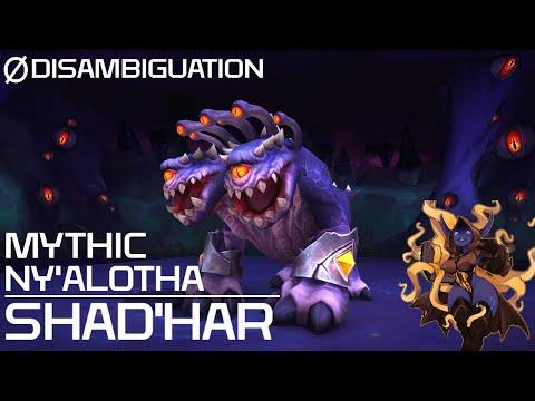 Disambiguation -  Mythic Ny'alotha -  Shad'Har