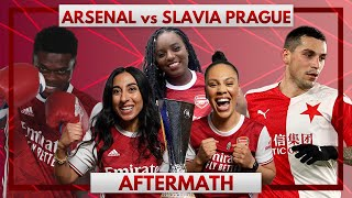 Arsenal vs Slavia Prague | Aftermath Ft. Pippa, Helen & Charlene