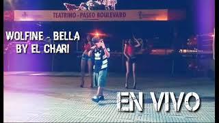Bella - Wolfine By El Chari en VIVO