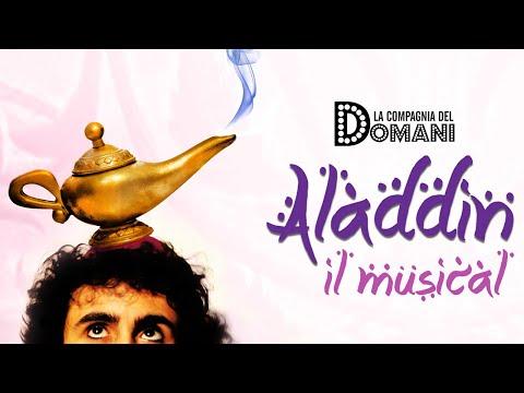 Aladdin il musical - Spettacolo completo della Compagnia del Domani