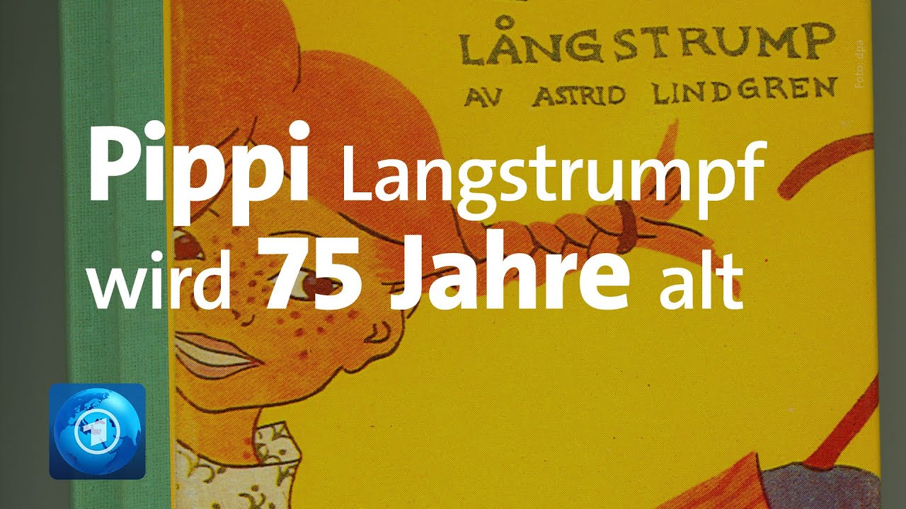 Pippi Langstrumpf wird 75 Jahre alt