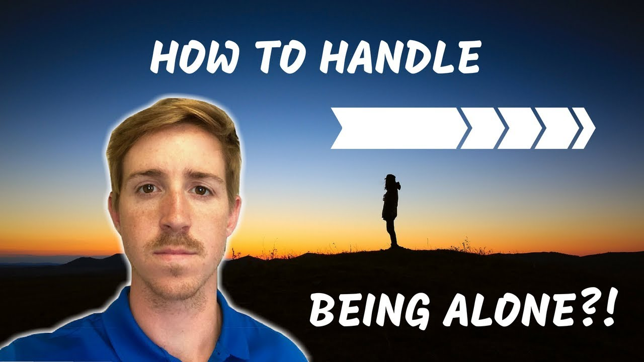 how to handle being lonely
