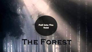 Fall Into The Void: The Forest
