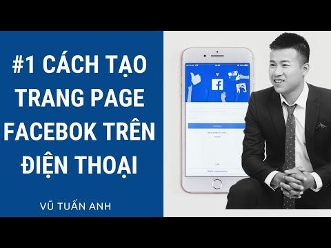 Cách Lập Page Facebook Trên Điện Thoại Cực Đơn Giản Chỉ Trong 6 Phút
