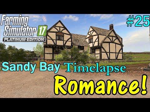 FS17 Timelapse, Sandy Bay #25: Romance!