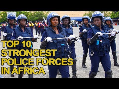 Top 10 Strongest Police Forces in Africa
