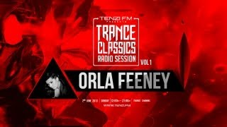 Trance Classic Radio Session - Orla Feeney - Tenzi FM