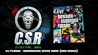 DJ Plague - Terrorists Never Miss (SRB remix)