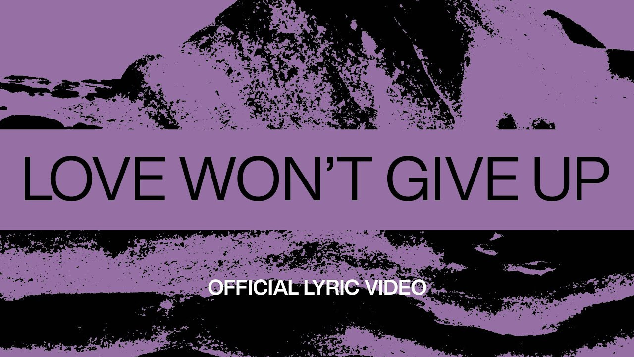 Love Won't Give Up | Official Lyric Video | At Midnight | Elevation Worship