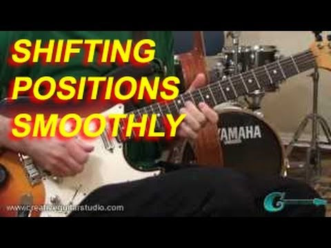 GUITAR TECHNIQUE: Shifting Positions Smoothly