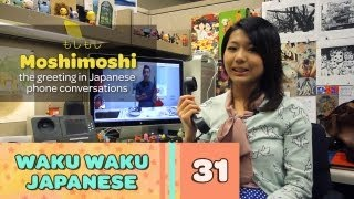 Waku Waku Japanese - Language Lesson 31: Talking on the Phone