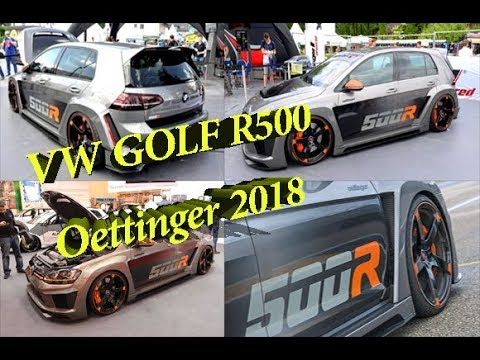 New Volkswagen Golf R500 Oettinger 2018