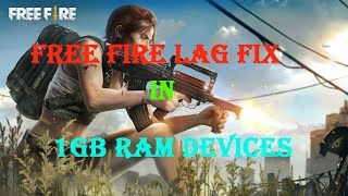 How to make Free fire lag free in 1gb ram phones