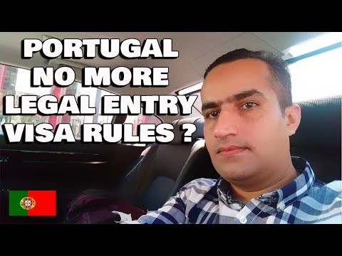 Portugal Visa Rules Changed No More Legal Entry ??