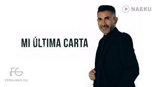 Mi Ultima Carta | Fernando Gil | [Video Lyric]