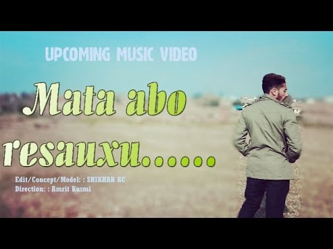 Mata Abo Resauxu - 2017 New nepali songs (remix)