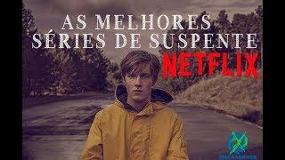 As Melhores Séries de Suspense da Netflix