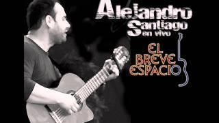 Alejandro Santiago Por Si No Te Vuelvo a Ver