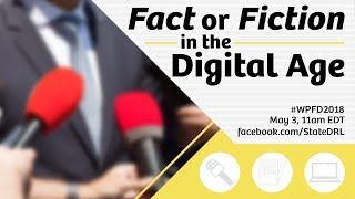 Fact or Fiction in the Digital Age