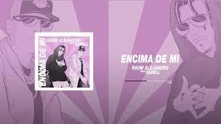 rauw-alejandro-ft-darell-encima-de-mi-audio-oficial