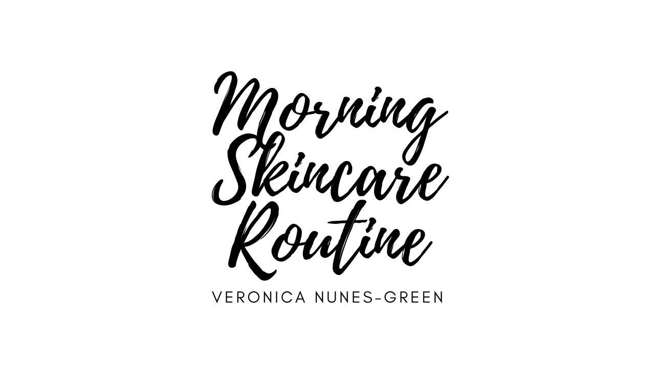 VIDEO: Morning Skincare Routine