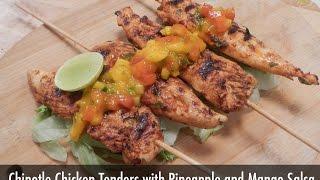 Chipotle Chicken Tenders With Pineapple And Mango Salsa   Sanjeev Kapoor Khazana